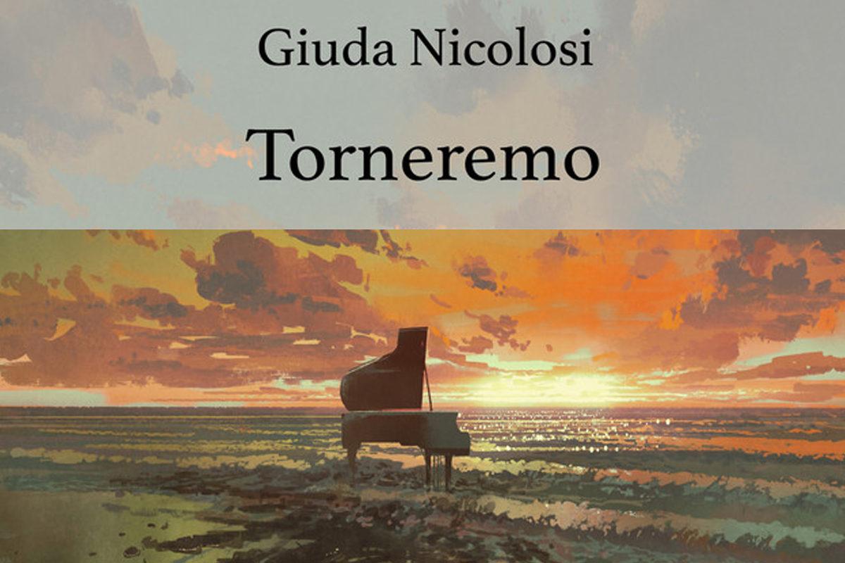 Torneremo, l'ultimo singolo di Giuda Nicolosi