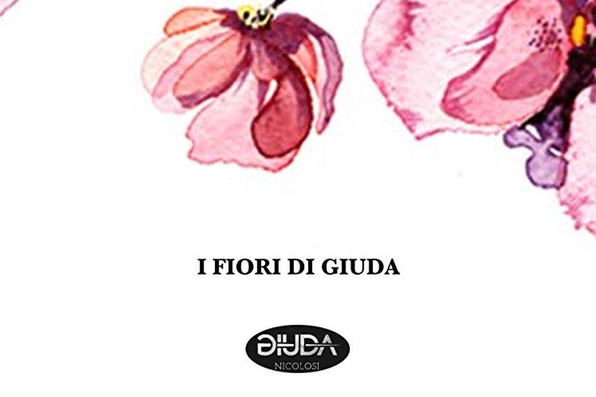 """Libro di poesie """"I fiori di Giuda"""""""